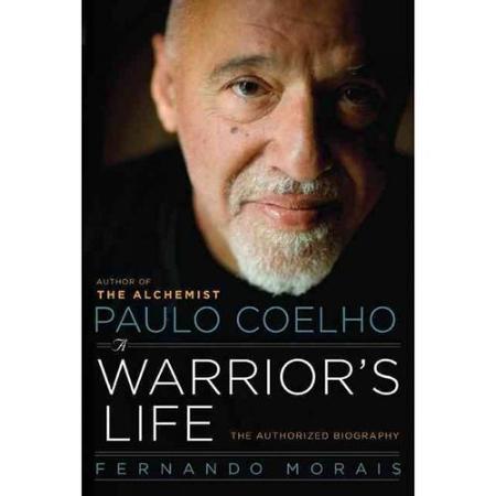 Nadia Guide Alibaba Com Paulo Coelho A Warriors Life The Authorized
